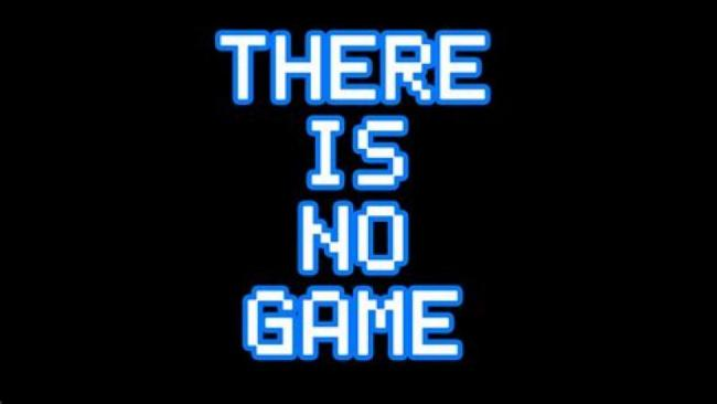 A découvrir : There Is No Game