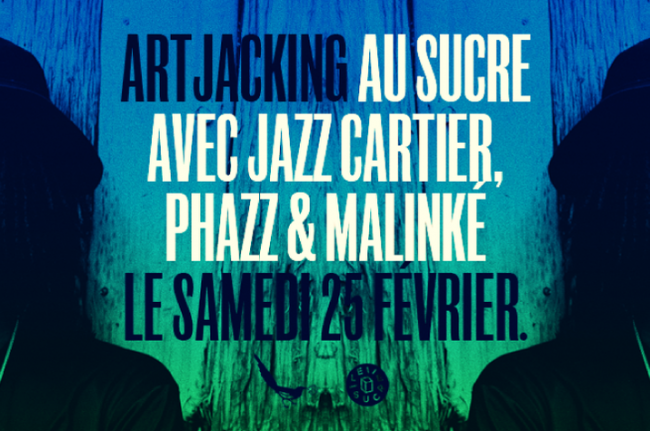 Artjacking x Le Sucre