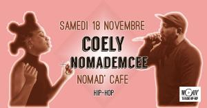 Coely + Nomademcee