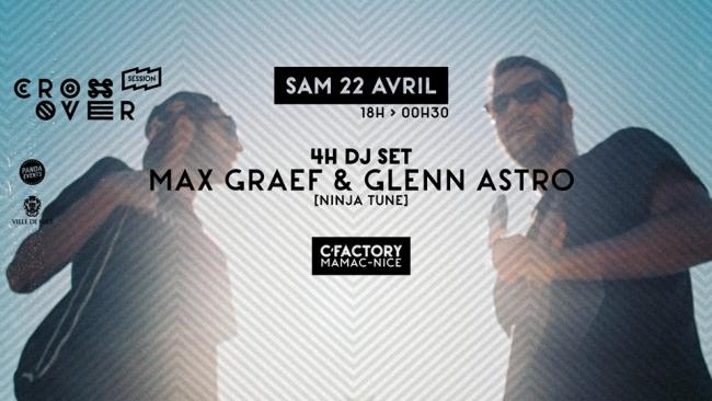 Crossover Session \ Max Graef & Glenn Astro : 4H DJ SET