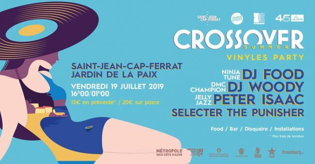Crossover Summer Vinyles Party à Saint-Jean-Cap-Ferrat