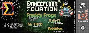 Ðancefloor Equation avec Freddy Frogs & Adri1 OrnOrm