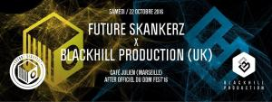 Future Skankerz x Blackhill Production