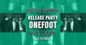 Onefoot - Release Party