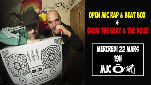 Open Mic Rap & Beat Box / Show the Beat & the Voice