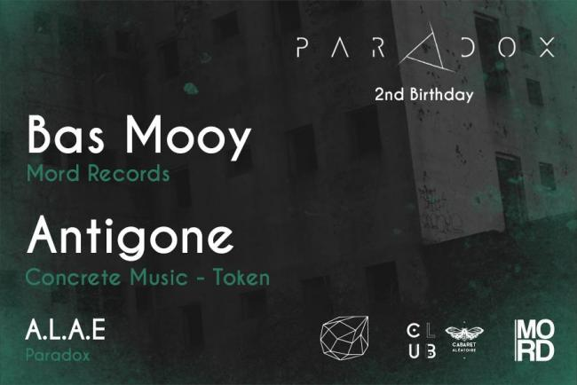 Paradox X Cabaret Aléatoire: 2nd birthday with Antigone et Bass Mooy