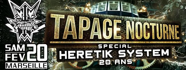 Soirée Tapage Nocturne Heretik Full Crew