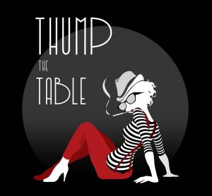 Thump The Table en mode la Marquise