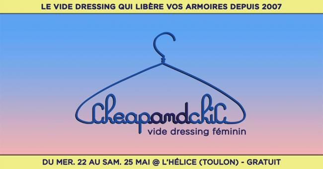"Vide dressing ""Cheap & Chic"" - Toulon"